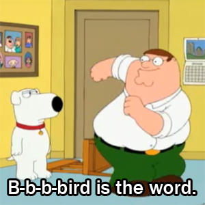 Family Guy, Bird is the Word