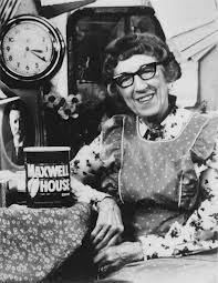 Cora (Margaret Hamilton) for Maxwell House