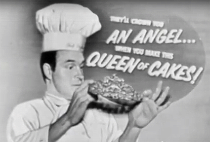 "Bob Hope ""queen of cakes"" ad"